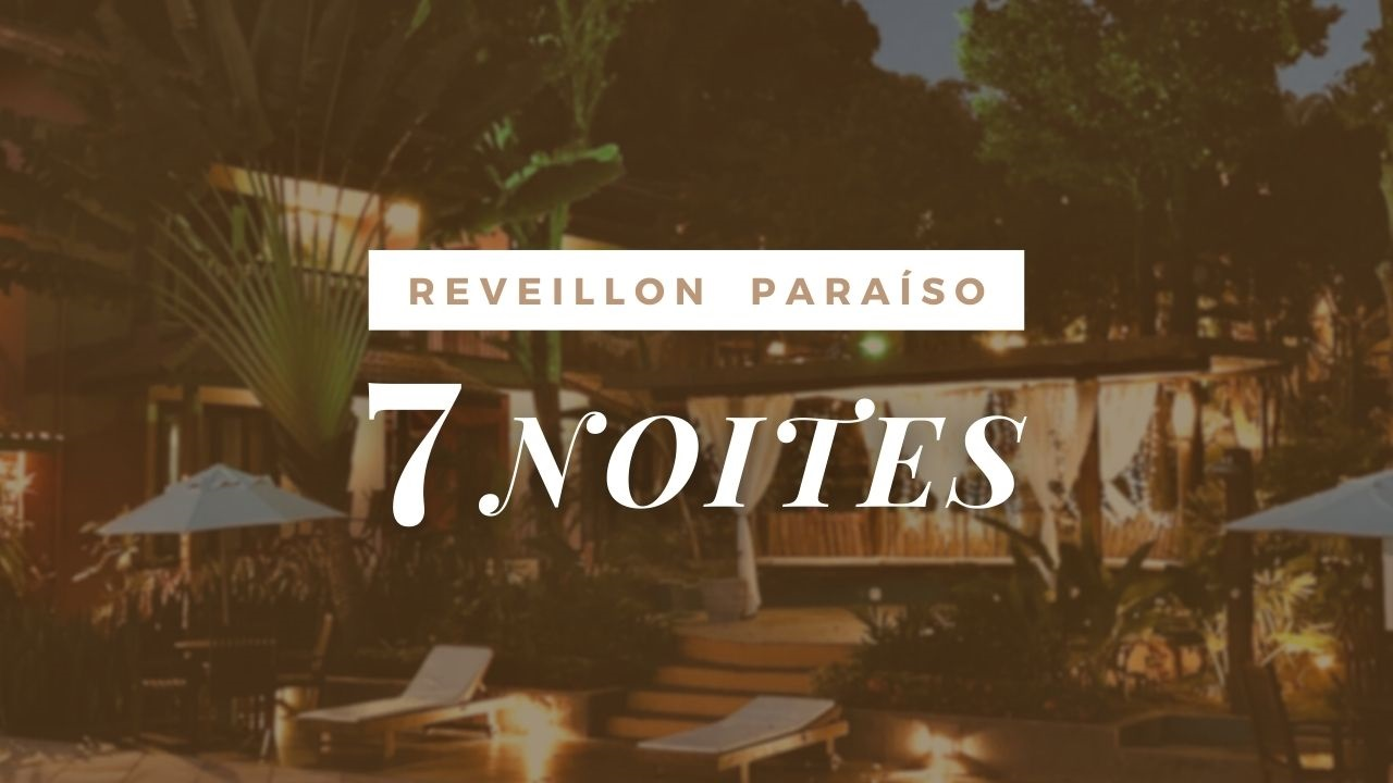 PACOTE REVEILLON - 7 NOITES
