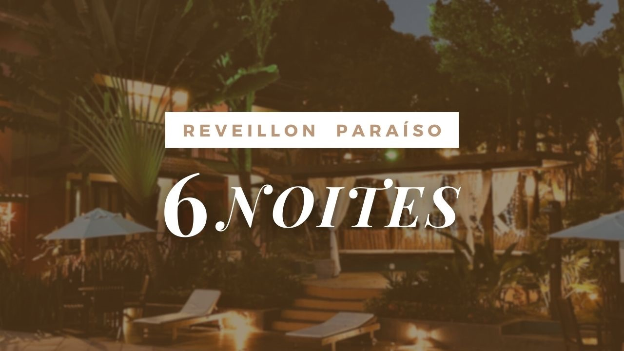 PACOTE REVEILLON - 6 NOITES