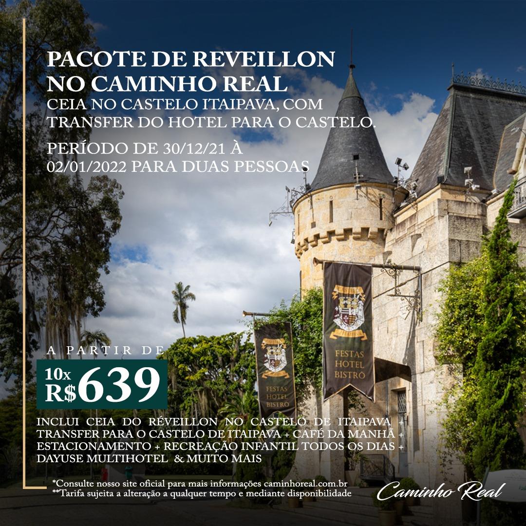 Réveillon 21/22 + Ceia no Castelo Itaipava